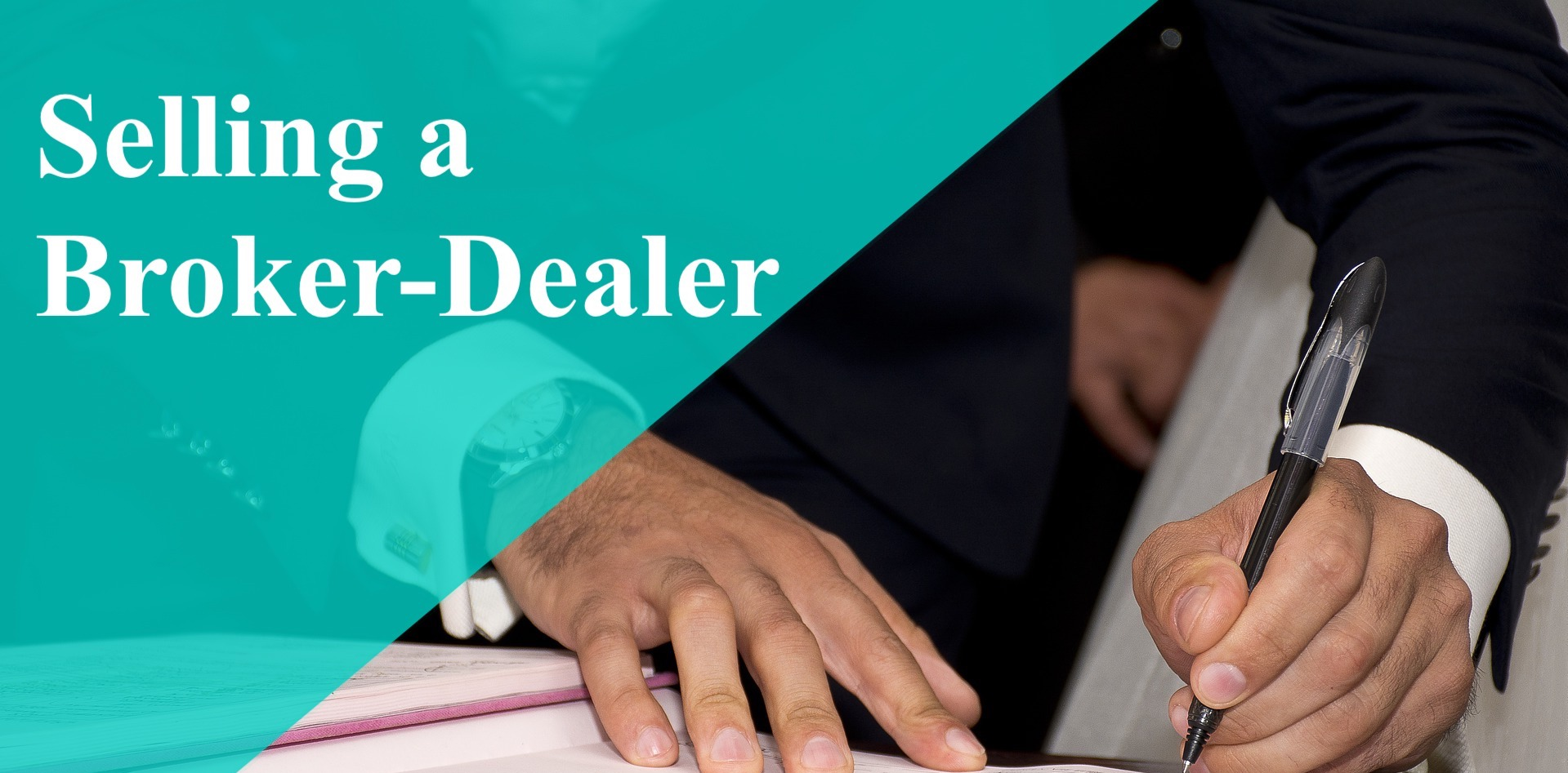 Selling a Broker Dealer